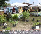 Ceromônia de entrega de 01 ambulância para o PSF da Vila Amadeu